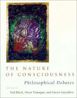 The Nature of Consciousness: Philosophical Debates