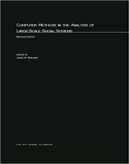 Computer Methods in the Analysis of Large-Scale Social Systems