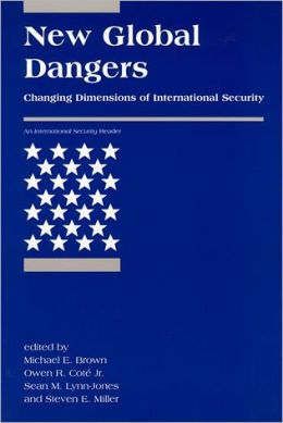 New Global Dangers: Changing Dimensions of International Security
