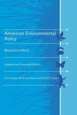 American Environmental Policy: Beyond Gridlock