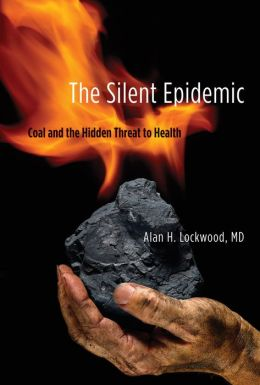 The Silent Epidemic: Coal and the Hidden Threat to Health