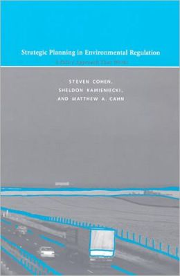 Strategic Planning in Environmental Regulation: A Policy Approach That Works