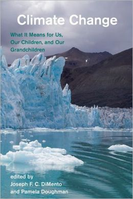 Climate Change: What It Means for Us, Our Children, and Our Grandchildren