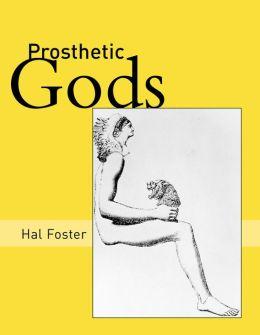 Prosthetic Gods