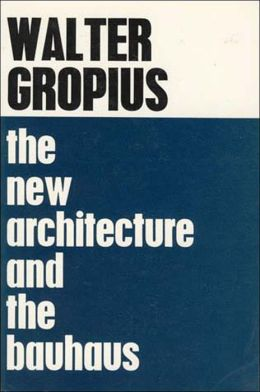 The New Architecture and The Bauhaus