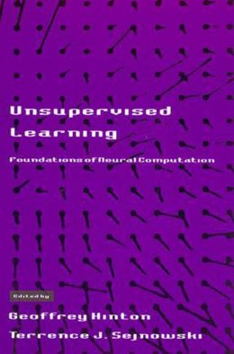 Unsupervised Learning: Foundations of Neural Computation