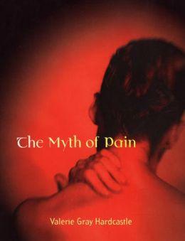 The Myth of Pain