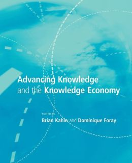 Advancing Knowledge and the Knowledge Economy