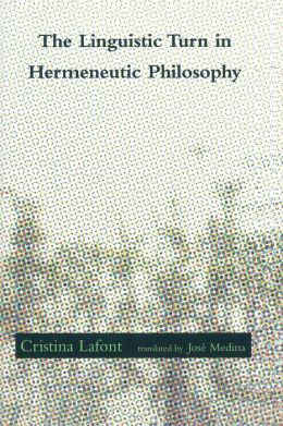 The Linguistic Turn in Hermeneutic Philosophy