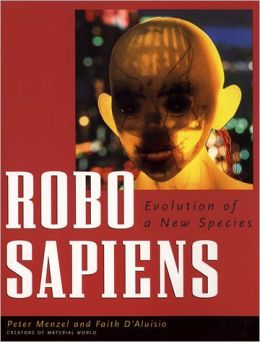 Robo sapiens: Evolution of a New Species