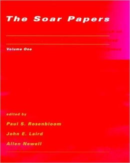 The Soar Papers: Research on Integrated Intelligence