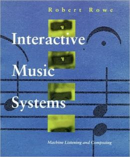 Interactive Music Systems: Programming Examples