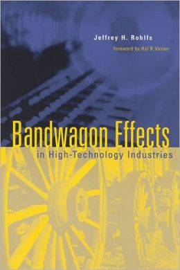 Bandwagon Effects in High Technology Industries