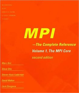 MPI: The Complete Reference (2-volume set)
