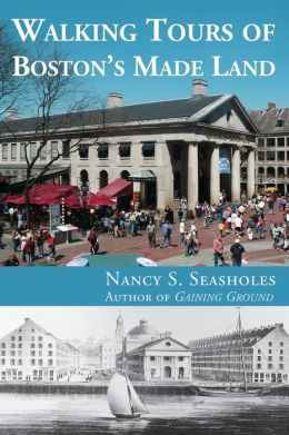 Walking Tours of Boston's Made Land