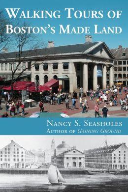 Walking Tours of Boston's Made Land
