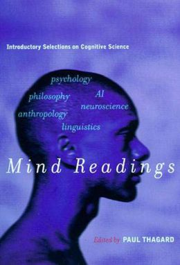Mind Readings: Introductory Selections on Cognitive Science