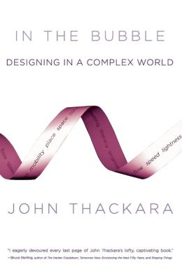 In the Bubble: Designing in a Complex World