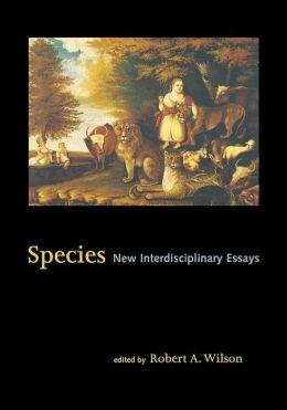 Species: New Interdisciplinary Essays