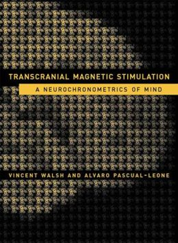 Transcranial Magnetic Stimulation: A Neurochronometrics of Mind