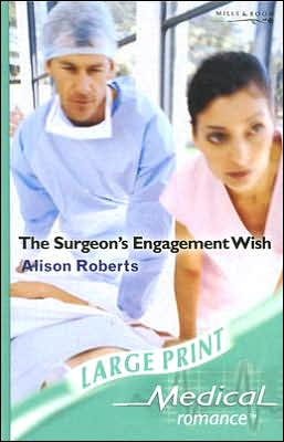 The Surgeon's Engagement Wish