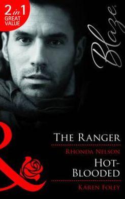 The Ranger. Rhonda Nelson. Hot-Blooded
