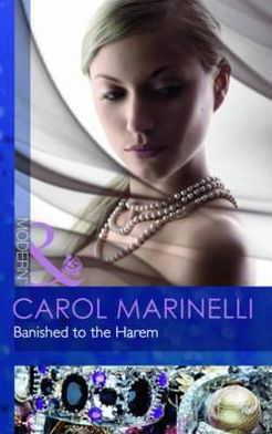 Banished to the Harem. Carol Marinelli