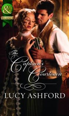 The Captain's Courtesan. Lucy Ashford
