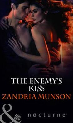The Enemy's Kiss. Zandria Munson