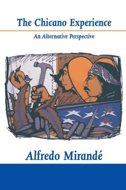 The Chicano Experience: An Alternative Perspective