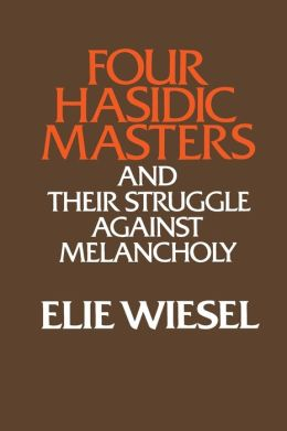 Four Hasidic Masters and Their Struggle Against Melancholy