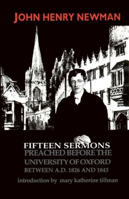 Fifteen Sermons Preached before the University of Oxford between A.D. 1826 and 1843