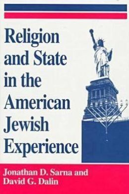 Religion and State in the American Jewish Experience: a Documentary History
