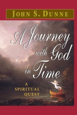 A Journey with God in Time: A Spiritual Quest