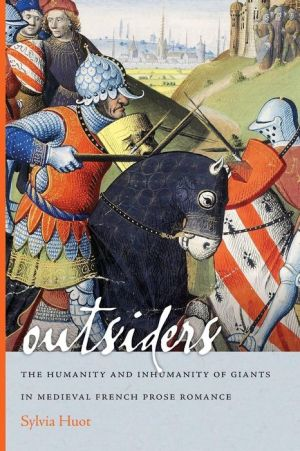Outsiders: The Humanity and Inhumanity of Giants in Medieval French Prose
