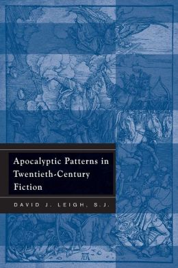 Apocalyptic Patterns in Twentieth-Century Fiction