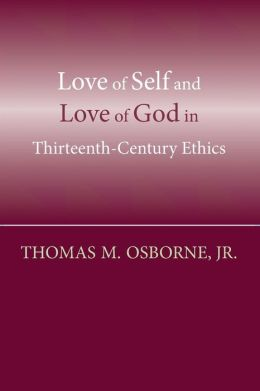 Love of Self and Love of God In the Thirteenth Century