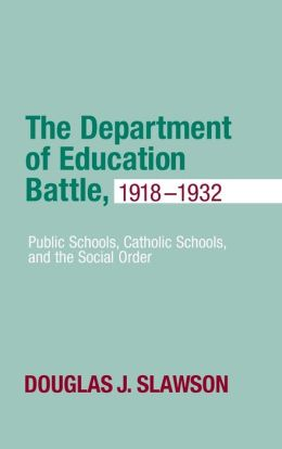 The Department of Education Battle, 1918-1932