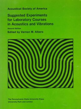 Acoustical Society of America: Suggested Experiments for Laboratory Courses in Acoustics and Vibrations