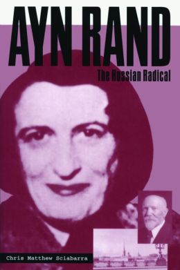 Ayn Rand: The Russian Radical