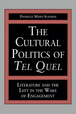The Cultural Politics of Tel Qeul; Literature and the Left in the Wake of Engagement