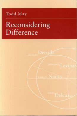 Reconsidering Difference: Nancy, Derrida, Levinas, Deleuze