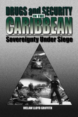 Drugs And Security In The Caribbean