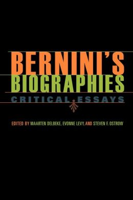 Bernini's Biographies: Critical Essays