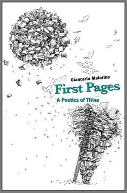 First Pages: A Poetics of Titles
