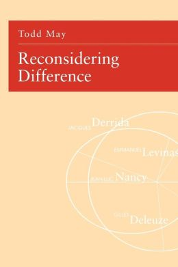 Reconsidering Difference: Nancy, Derrida, Levinas, Deleuze