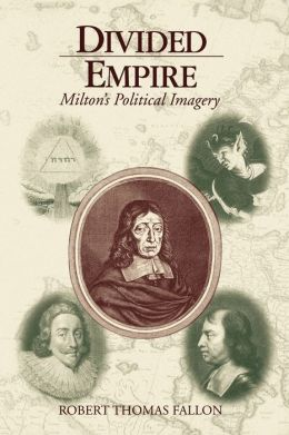 Divided Empire: Milton's Political Imagery