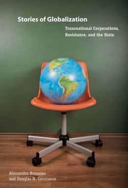 Stories of Globalization: Transnational Corporations, Resistance, and the State