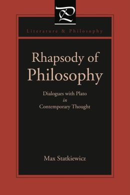 Rhapsody of Philosophy: Dialogues with Plato in Contemporary Thought