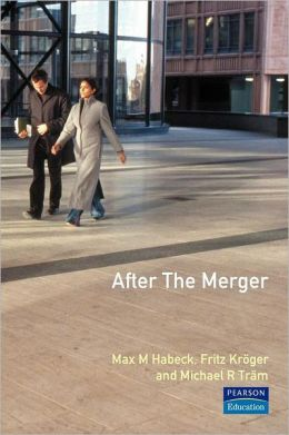 After the Merger : Seven Rules for Successful Post-Merger Integration